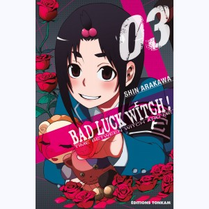 Bad Luck Witch ! : Tome 3