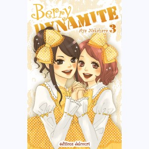 Berry Dynamite : Tome 3