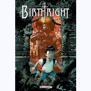Birthright : Tome 1, Le retour