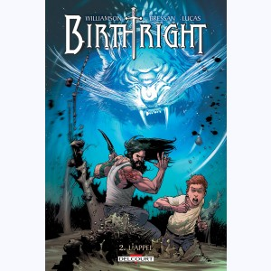 Birthright : Tome 2, L'appel