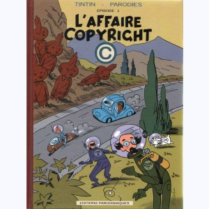 Tintin (Pastiche, Parodies, Pirates), L'affaire copyright