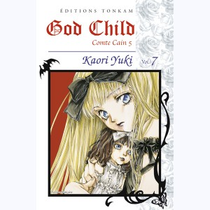 Comte Cain : Tome 5.7, God Child