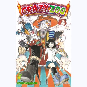 Crazy Zoo : Tome 4