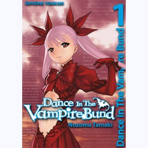 Dance in the vampire bund : Tome 1