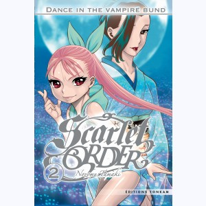 Dance in the vampire bund : Tome 2, Scarlet Order