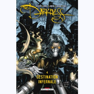 Darkness : Tome 4, Destination infernale