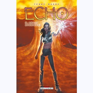 Echo : Tome 2, Rêves atomiques