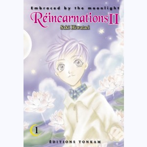 Réincarnations II - Embraced by the Moonlight : Tome 1