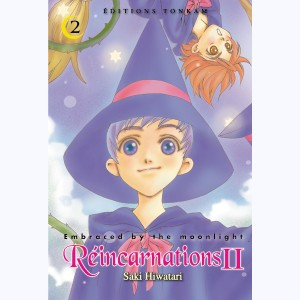 Réincarnations II - Embraced by the Moonlight : Tome 2