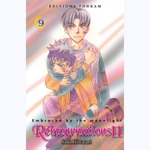 Réincarnations II - Embraced by the Moonlight : Tome 9