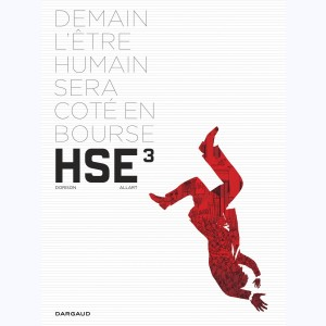 Human Stock Exchange : Tome 3