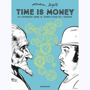Timoléon, Time is money - Intégrale