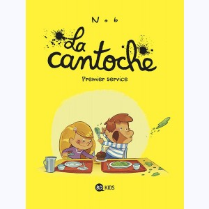 Photo de La cantoche : Tome 1, Premier service, Chez Milan
