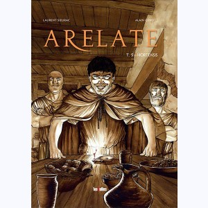 Arelate : Tome 5, Hortensis
