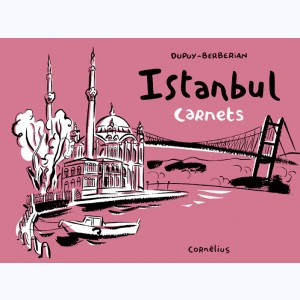 Carnets : Tome 5, Istanbul