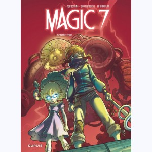 Magic 7 : Tome 2, Contre tous !