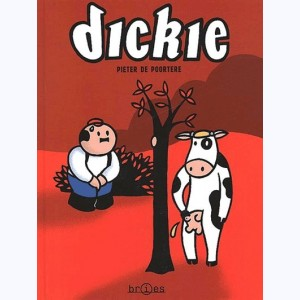 Dickie : Tome 1