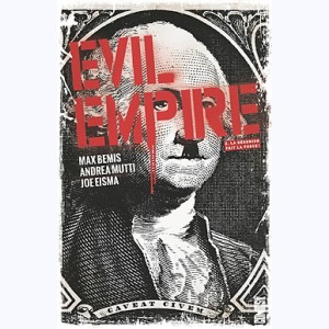 Evil Empire : Tome 2, La Désunion fait la force