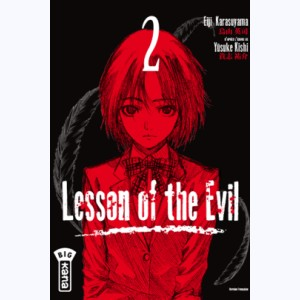 Lesson of the evil : Tome 2