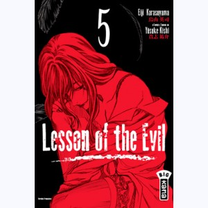 Lesson of the evil : Tome 5