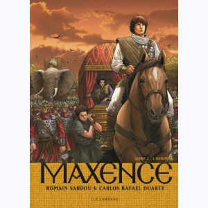 Maxence : Tome 2, L'Augusta