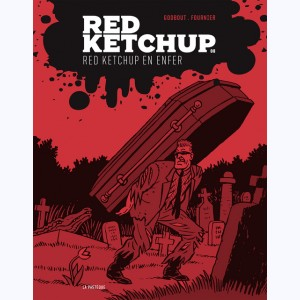 Red Ketchup : Tome 8, Red Ketchup en enfer