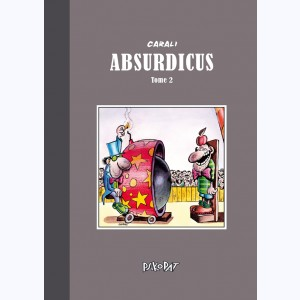 Absurdicus : Tome 2
