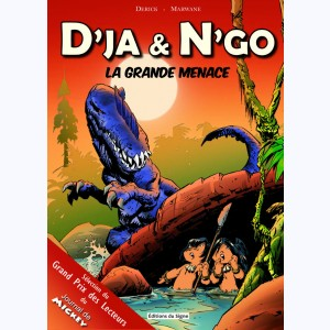 D'ja & N'go, la Grande Menace