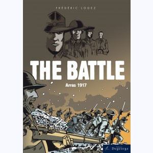 La Bataille - Arras 1917, The Battle