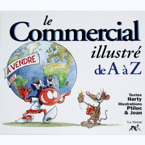 ... illustré de A à Z, Le commercial illustré de A à Z