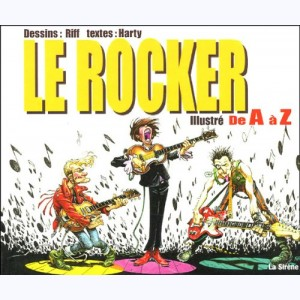 ... illustré de A à Z, Le Rocker illustré de A à Z
