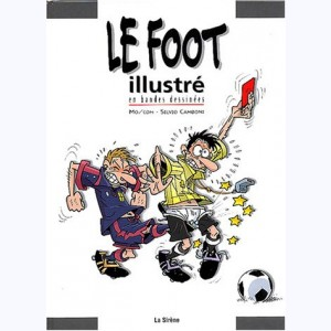...illustré en bandes dessinées, Le Foot illustré en bandes dessinées
