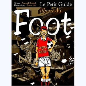 Le Petit Guide, Le petit guide illustré du foot