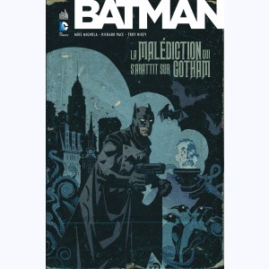 Batman La malédiction qui s'abattit sur Gotham