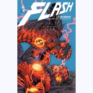 Flash : Tome 4, En négatif