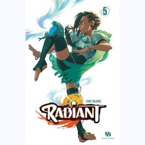 Radiant : Tome 5