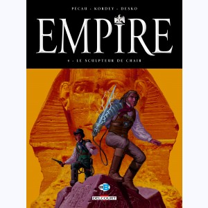 Empire : Tome 4, Le Sculpteur de chair