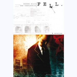 Fell : Tome 1, Snowtown