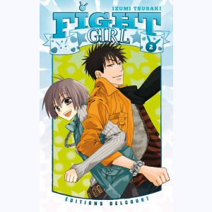 Fight Girl : Tome 2
