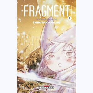 Fragment : Tome 1