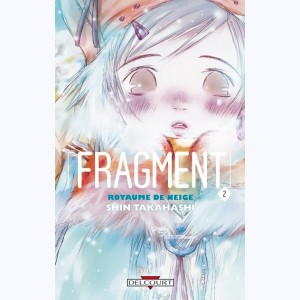 Fragment : Tome 2