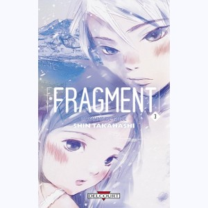 Fragment : Tome 3