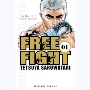 Free Fight : Tome 1