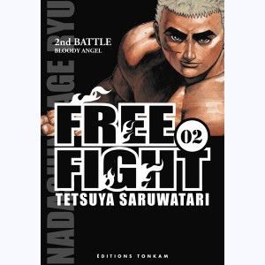 Free Fight : Tome 2