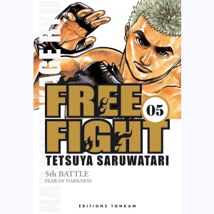 Free Fight : Tome 5