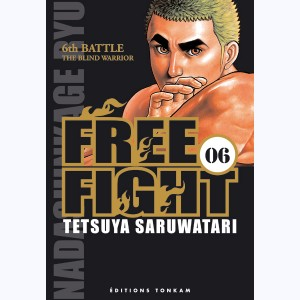 Free Fight : Tome 6