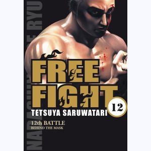 Free Fight : Tome 12