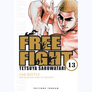 Free Fight : Tome 13