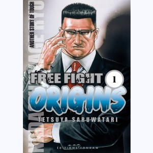 Free Fight - Origins : Tome 1