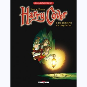 Harry Cover : Tome 4, Les Monstres du Labyrinthe
